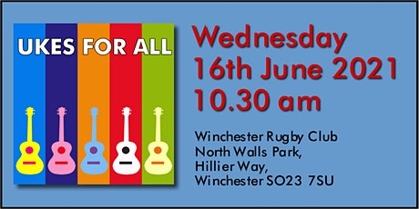 UKES FOR ALL Live Class - Winchester Rugby Club #20210616 tickets