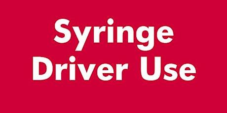 Syringe Driver Training (McKinley T34 Syringe Driver) tickets