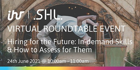 Hiring for the Future: In-demand Skills & How to Assess for Them tickets