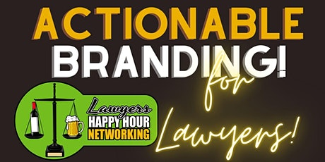 Actionable Branding for Lawyers! tickets