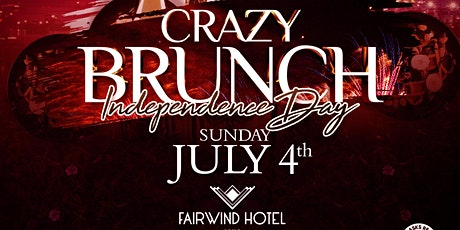 CRAZY BRUNCH JULY4TH tickets