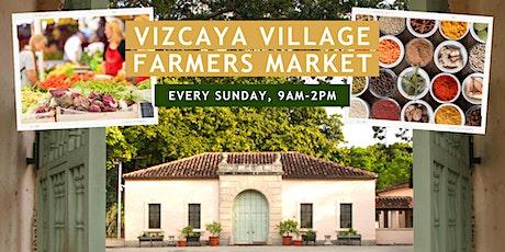 FREE | Vizcaya Village Farmers Market tickets