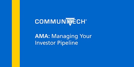 AMA: Managing Your Investor Pipeline Tickets