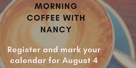 Morning Coffee with Nancy August 2021 tickets