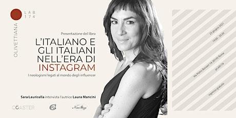 L'italiano e gli italiani nell'era di Instagram - Dialogo con l'autrice biglietti