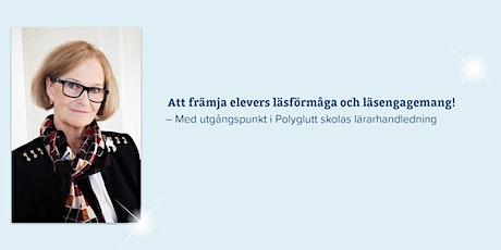 Barbro Westlund – Att främja elevers läsförmåga och läsengagemang! tickets