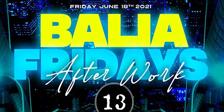Grand Opening Baila After work Fridays with DJ CARLITO tickets