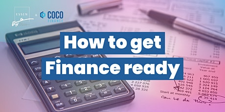 """How to get """"Finance Ready"""" Tickets"""
