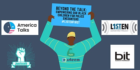 """Beyond """"The Talk"""" Empowering Our Black Children for Police Encounters tickets"""