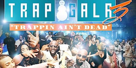 Trap Gala 3 tickets