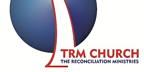 TRM CHURCH SUNDAY  SECOND  SERVICE & CHILDREN'S CHURCH  (13/06/21) tickets