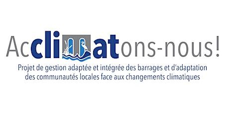 Rencontre d'information du projet Acclimatons-nous - Barrage Montjoie billets