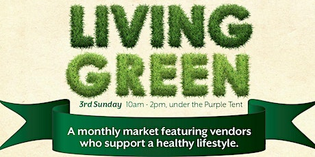 Living Green - a Monthly Market tickets