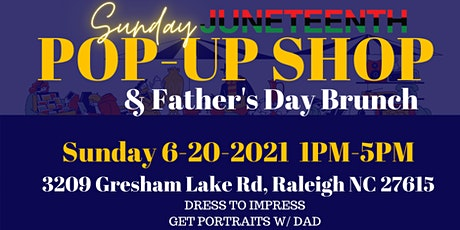 JUNETEENTH: Father's Day Brunch and pop up shop tickets