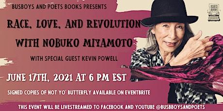 Busboys & Poets Books Presents Race, Love,& Revolution with Nobuko Miyamoto tickets