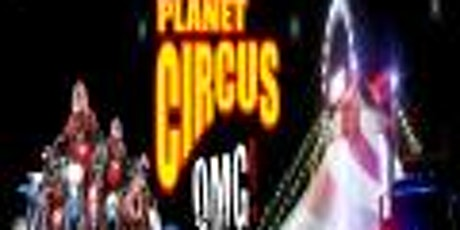 Planet Circus OMG! Circus Site - Spennymoor. tickets