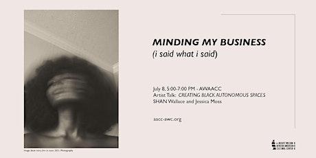 Artist Talk: CREATING BLACK AUTONOMOUS SPACES tickets