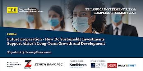 Africa Investment Risk & Compliance Summit 2021 - Panel 6 & Summit Recap tickets