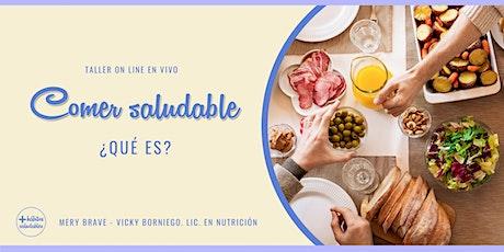 Comer saludable, ¿QUÉ ES? (desde Argentina) tickets