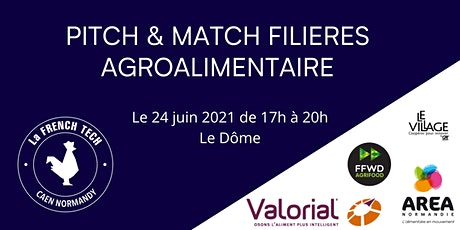 Pitch & Match Agroalimentaire billets