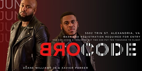 BROCODE Hosted by Duane Williams Jr. & Xavier Parker tickets