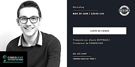 """Workshop """"Tout savoir sur la levée de fonds"""" billets"""