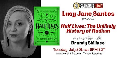 "Northshire Live: Lucy Santos ""Half Lives: The Unlikely History of Radium"" ingressos"