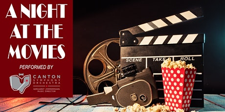Canton Symphony Orchestra - A Night At The Movies tickets