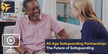 All Age Safeguarding Partnerships - The Future of Safeguarding tickets