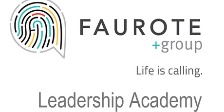 Faurote Group Leadership Academy 2021-2022 tickets