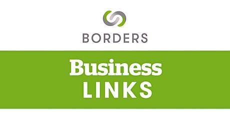 Borders Business Links: Online Networking Meeting | June 2021 tickets