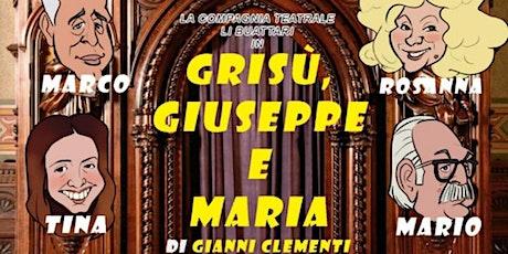 GRISÙ GIUSEPPE E MARIA di Gianni Clementi biglietti