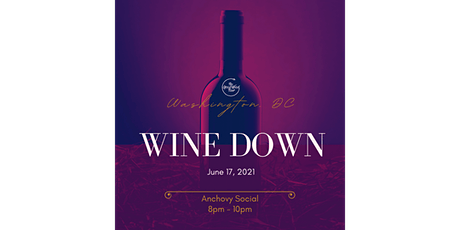 Wine Down Presented by The GoodWood Tour tickets