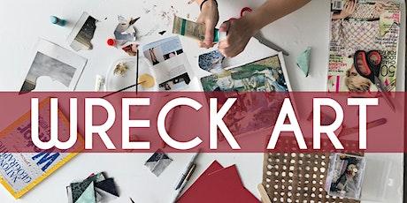 Free Friday - WRECK ART! tickets