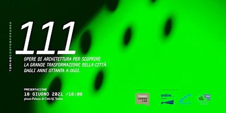Presentazione Mappa 111 opere di architettura - Torino contemporanea biglietti