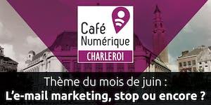L'e-mail marketing, stop ou encore ?