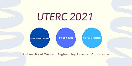 University of Toronto Engineering Research Conference 2021 (UTERC) tickets