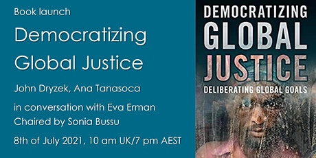 Book Launch: Democratizing Global Justice: Deliberating Global Goals tickets