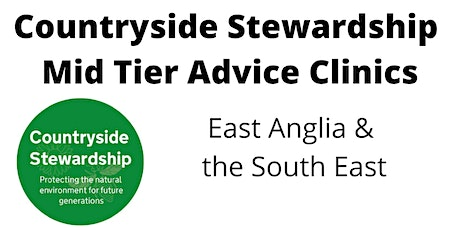 Countryside Stewardship Mid Tier Advice Clinics:Wednesday 7th July from 9am tickets