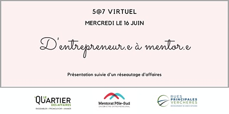5@7 virtuel - D'entrepreneur.e à mentor.e tickets