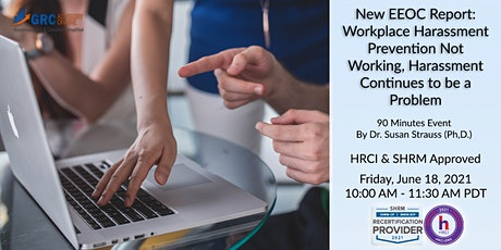 New EEOC Report: Workplace Harassment Prevention Not Working, Harassment tickets