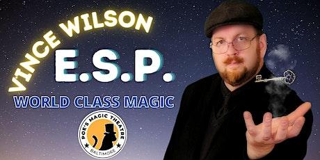 Vince Wilson presents ESP tickets