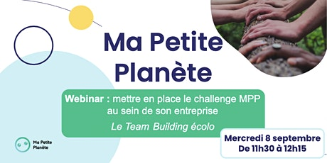 Webinar 17- Ma Petite Planète en Entreprise billets
