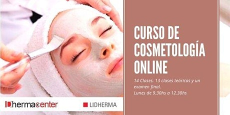 Curso de Cosmetología Online  Segundo Cuatrimestre Cursada Dias Lunes entradas