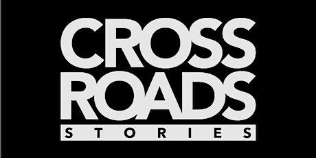 Crossroads Stories Film tickets