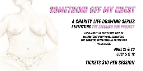 Something Off My Chest: A 4 Session Life Drawing Event for Charity tickets