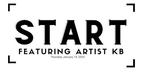 START featuring artist KB tickets