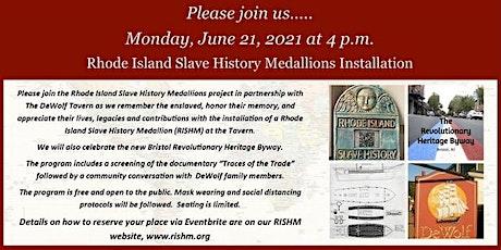 Rhode Island Slave History Medallions Installation at DeWolf Tavern tickets
