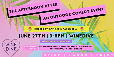 The Afternoon After: An Outdoor Comedy Event tickets