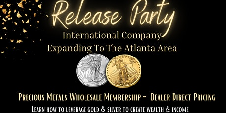 Release Party for the Precious Metals Wholesale Membership- Dealer Direct tickets